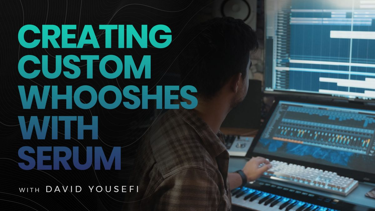 How to create Whooshes in Serum